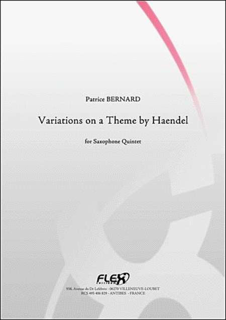 Varation On A Theme By Haendel - Saxophone Quintet
