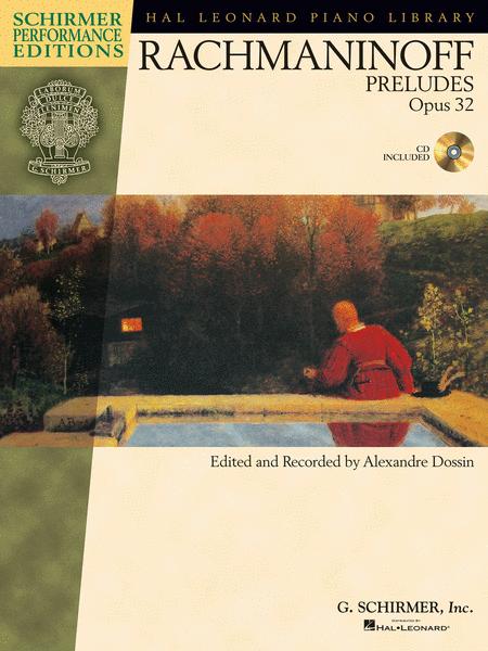 Serge Rachmaninoff - Preludes, Op. 32