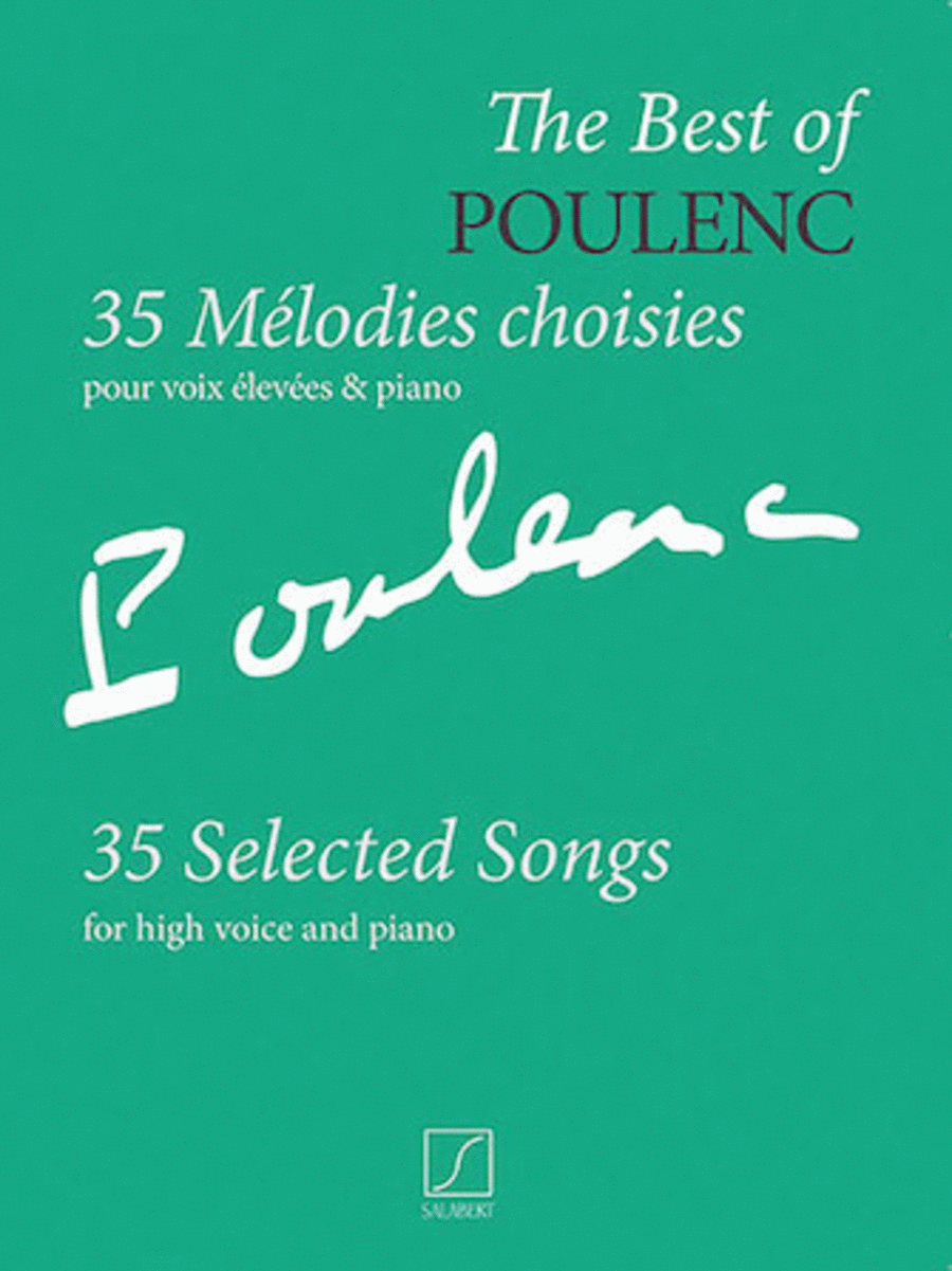 The Best of Poulenc - 35 Selected Songs