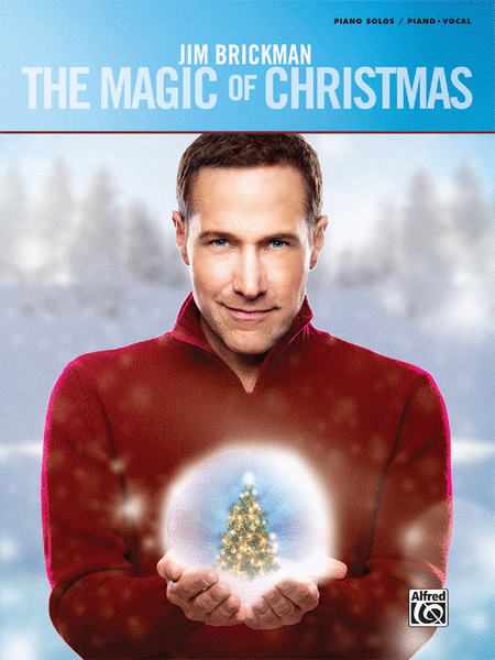 Jim Brickman -- The Magic of Christmas