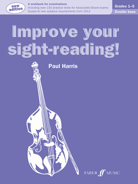 Improve Your Sight-reading! Double Bass, Grade 1-5