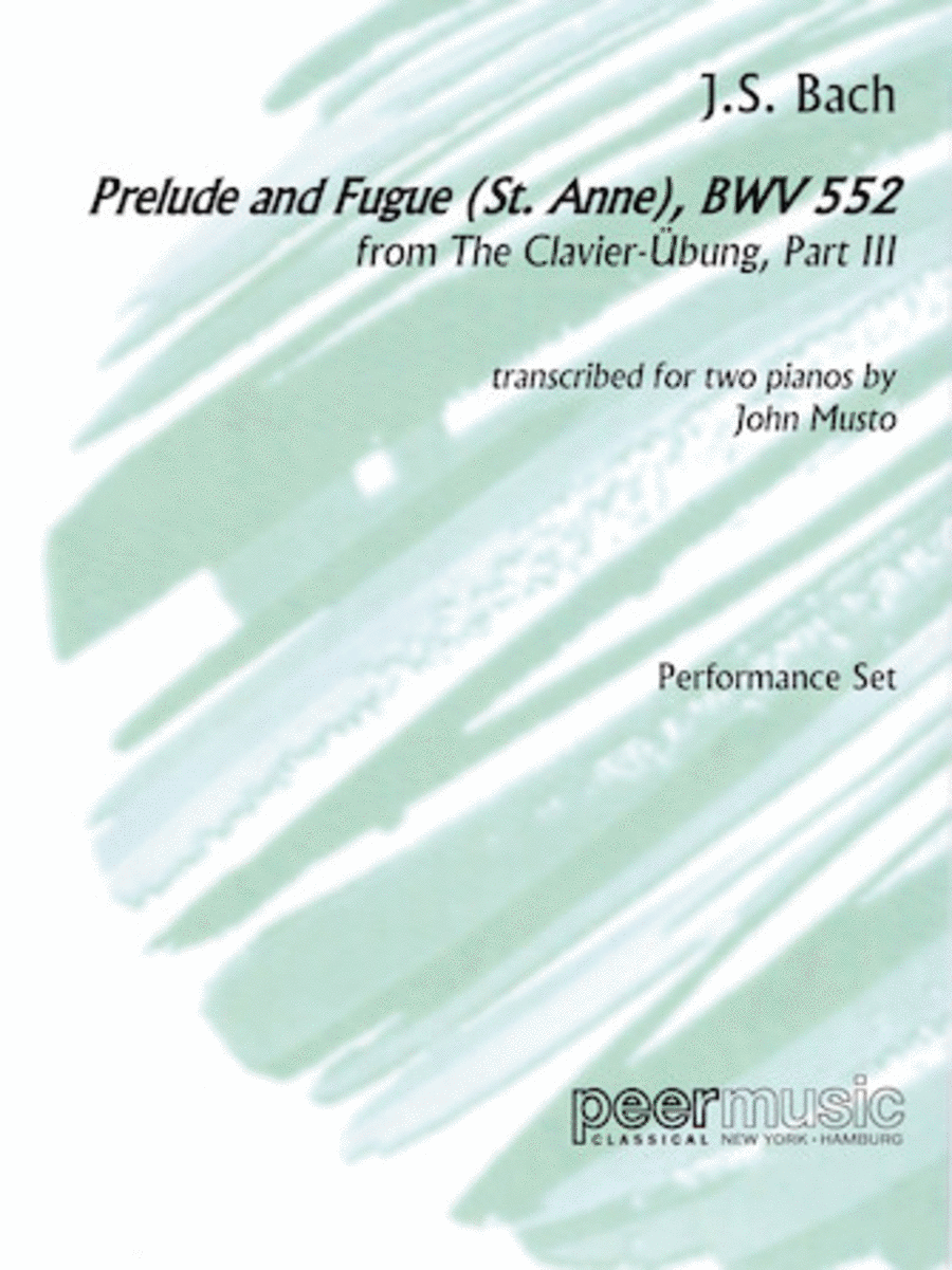 Prelude and Fugue (St. Anne), BWV 552, from The Clavier-Ãœbung, Part III