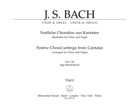 Festive Choral settings from Cantatas (Arranged for Choir and Organ)