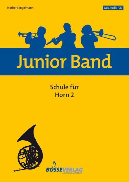 Junior Band Schule 2 fur Horn