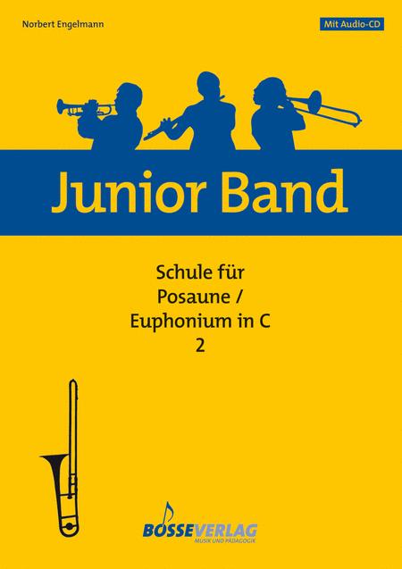 Junior Band Schule 2 fur Posaune / Euphonium in C