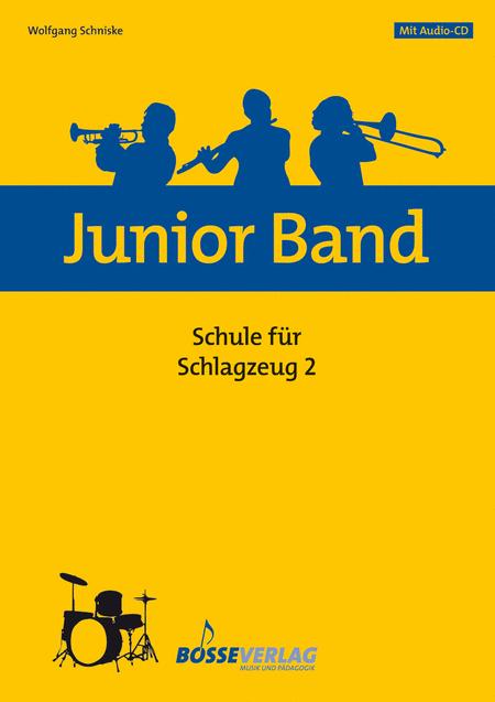 Junior Band Schule 2 fur Schlagzeug