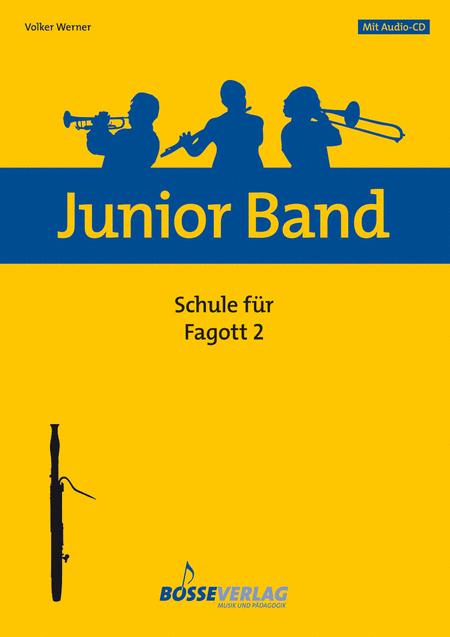 Junior Band Schule 2 fur Fagott / Quint- und Quartfagott
