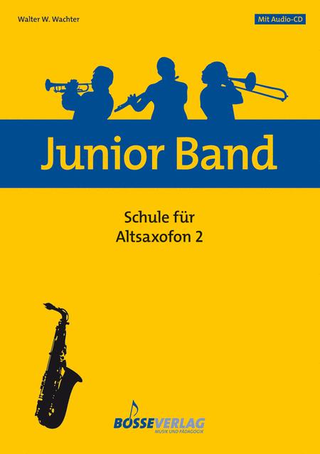 Junior Band Schule 2 fur Altsaxofon (Baritonsaxofon)