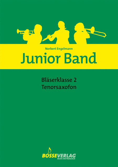 Junior Band Blaserklasse 2 fur Tenorsaxofon in B