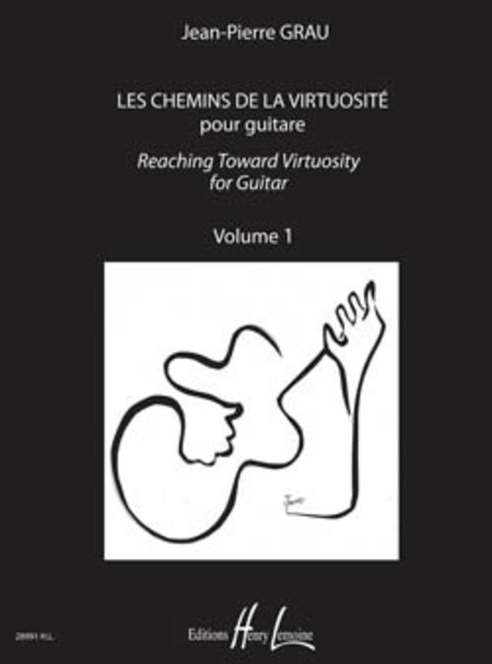 Les chemins de la virtuosite - Reaching Toward Virtuosity Vol. 1