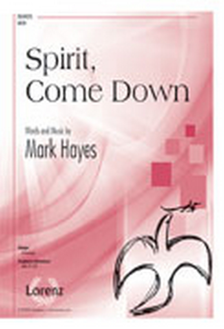 Spirit, Come Down