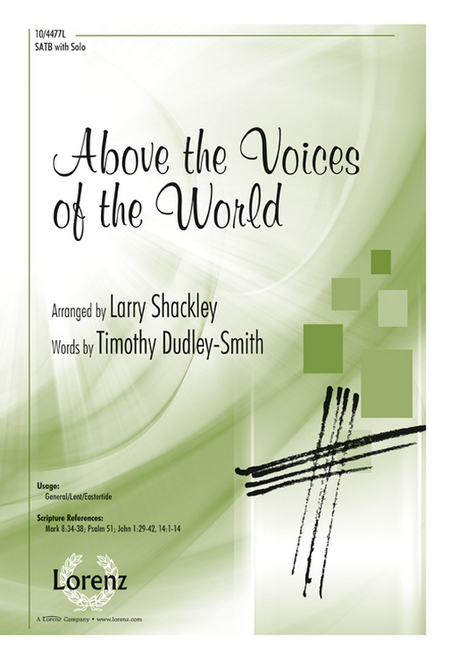 Above the Voices of the World