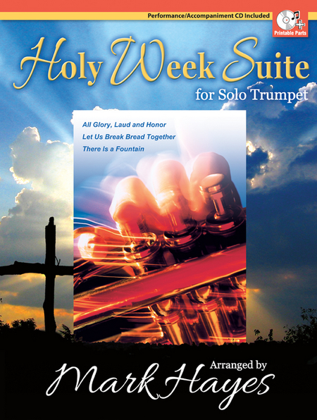 Holy Week Suite for Solo Trumpet