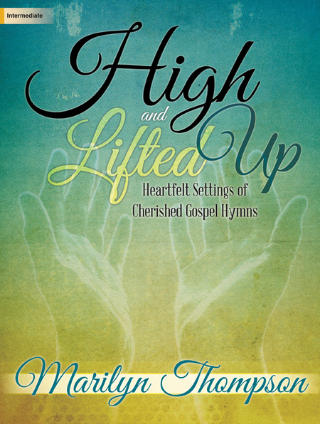 High and Lifted Up
