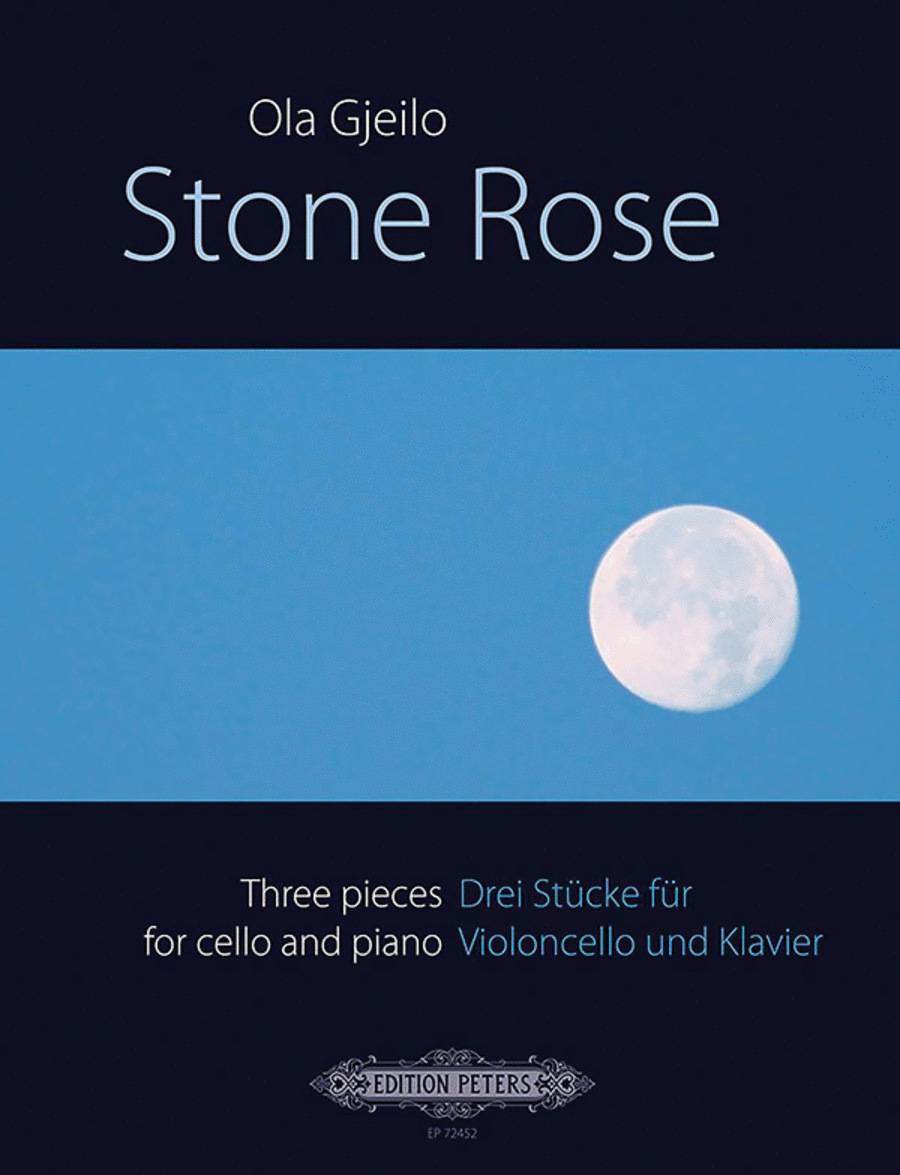 Stone Rose: Three pieces for cello and piano