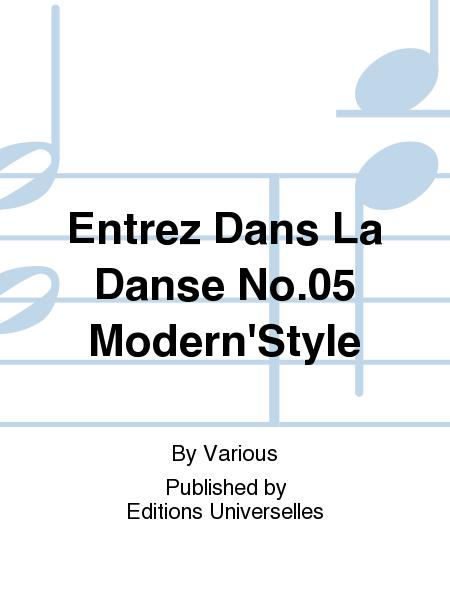 Entrez Dans La Danse No.05 Modern'Style