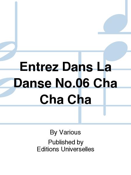Entrez Dans La Danse No.06 Cha Cha Cha