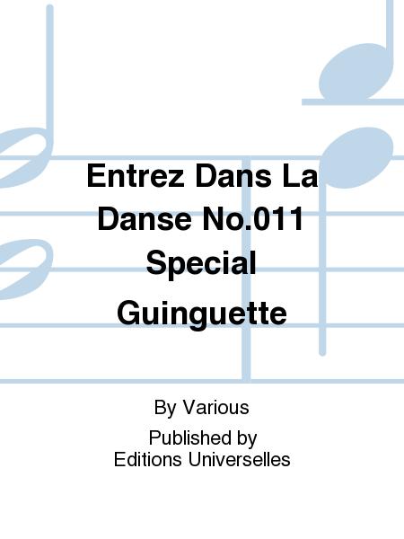 Entrez Dans La Danse No.011 Special Guinguette