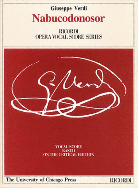 Nabucodonosor Vocal Score Nabucco *avail From U/chicago Press*