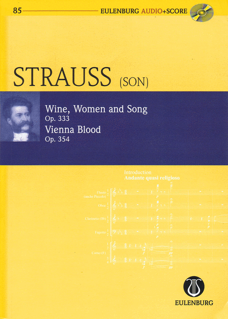 Wine, Women and Song, Op. 333 & Vienna Blood, Op. 354
