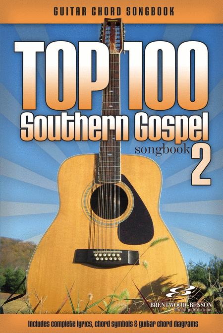 Top 100 Southern Gospel Guitar Songbook, Volume 2