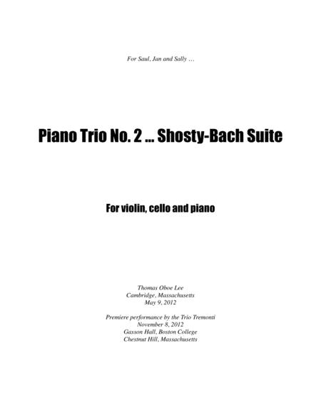 Piano Trio No. 2 ... Shosty-Bach Suite (2012, rev. 2013)