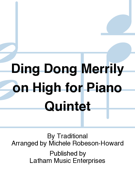 Ding Dong Merrily on High for Piano Quintet