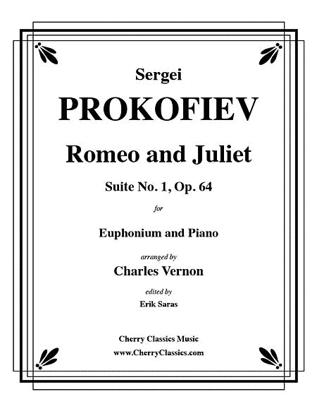 Romeo and Juliet Suite No. 1, Op. 64 for Euphonium and Piano