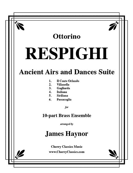 Ancient Airs and Dances Suite No. 1 for 10-part Brass Ensemble