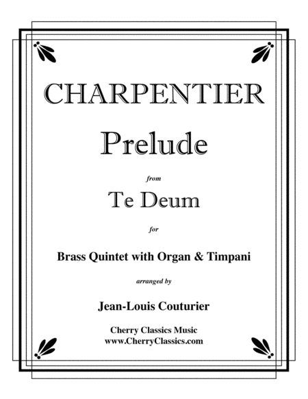 Prelude from Te Deum for Brass Quintet, Timp & Organ