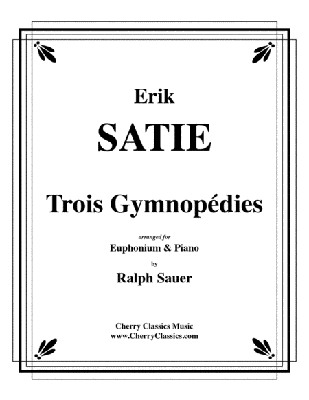 Trois Gymnopedies for Euphonium & Piano