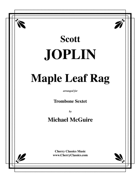 Maple Leaf Rag for Trombone Sextet