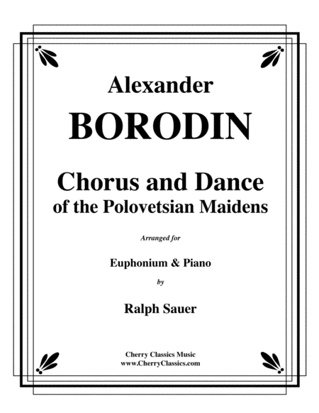 Chorus and Dance of the Polovetsian Maidens
