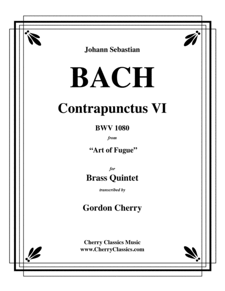 Contrapunctus VI BWV 1080 for Brass Quintet