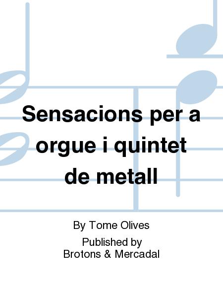 Sensacions per a orgue i quintet de metall