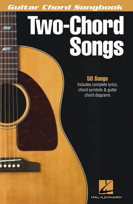 Two-Chord Songs - Guitar Chord Songbook