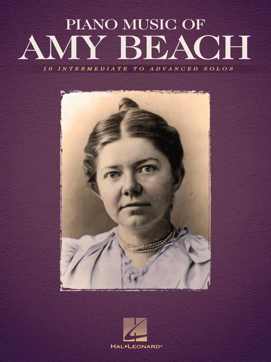 Piano Music of Amy Beach