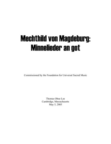 Mechthild von Magdeburg ... Minnelieder an Got (2005) for chorus, harp and string quintet (full score)