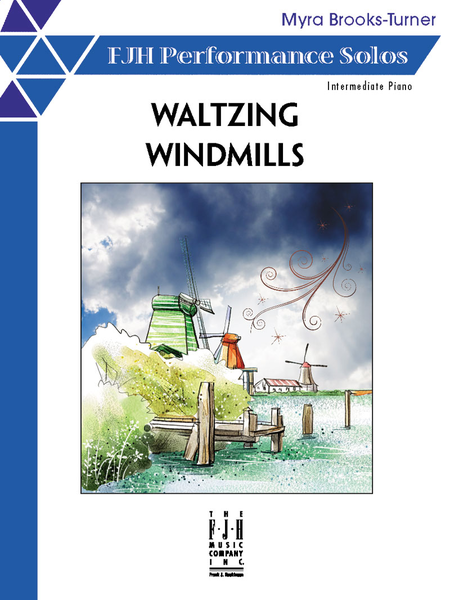 Waltzing Windmills