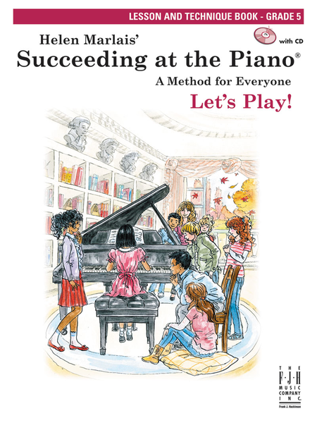 Succeeding at the Piano: Lesson and Technique Book and CD, Grade 5