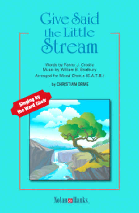 Give Said the Little Stream