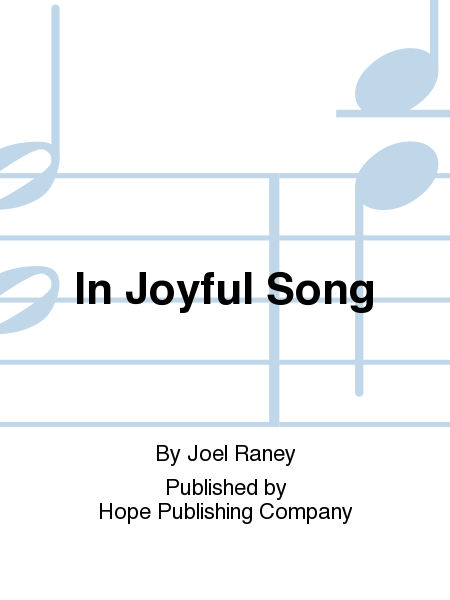 In Joyful Song