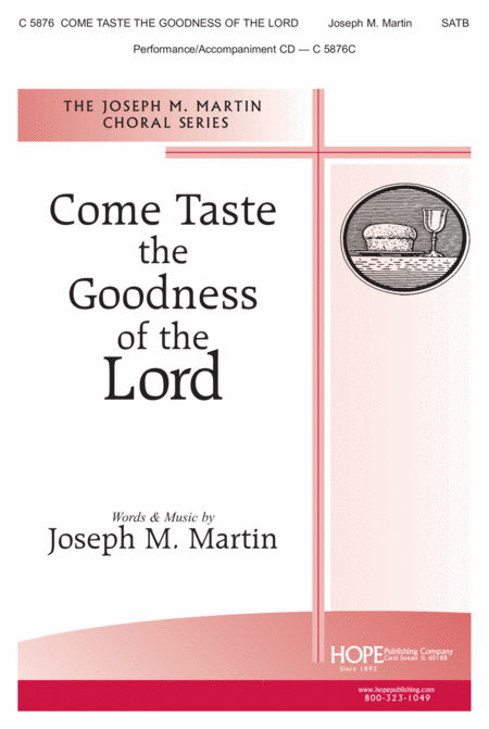 Come Taste the Goodness of the Lord