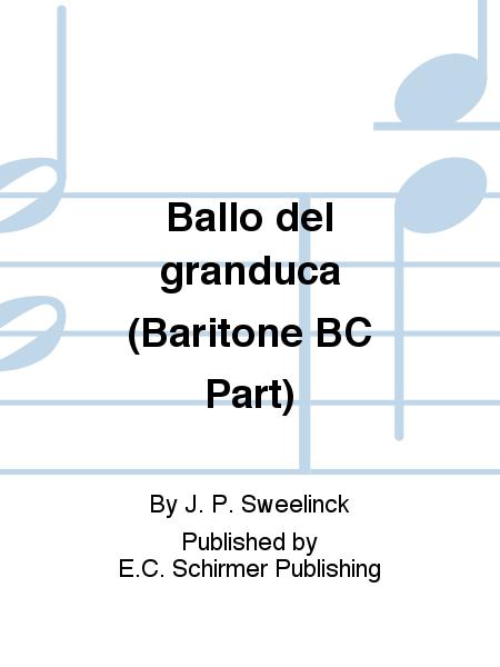 Ballo del granduca (Baritone BC Part)