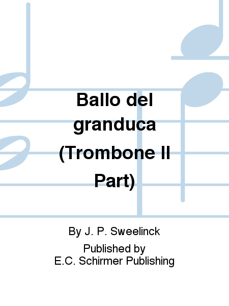 Ballo del granduca (Trombone II Part)