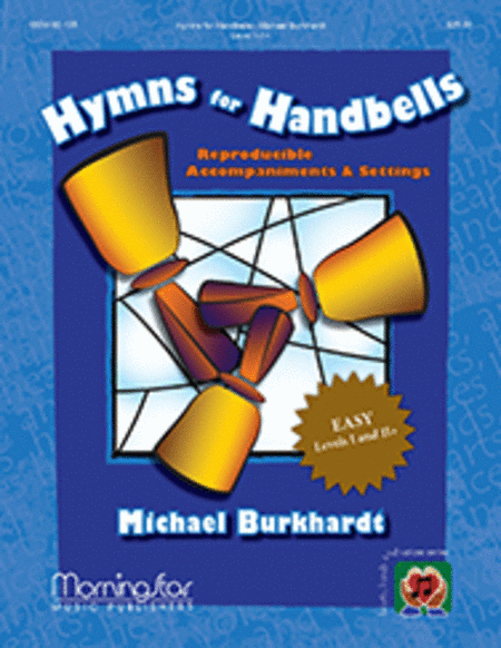 Hymns for Handbells Reproducible Accompaniments and Settings