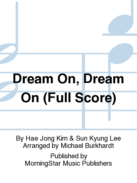 Dream On, Dream On (Full Score)