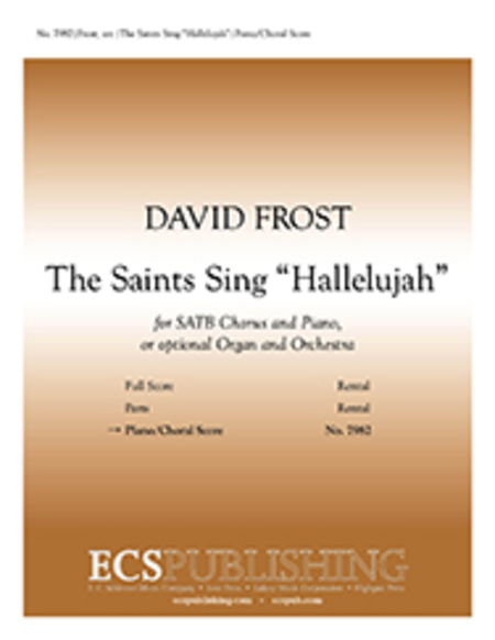 The Saints Sing Hallelujah! (piano/choral score)