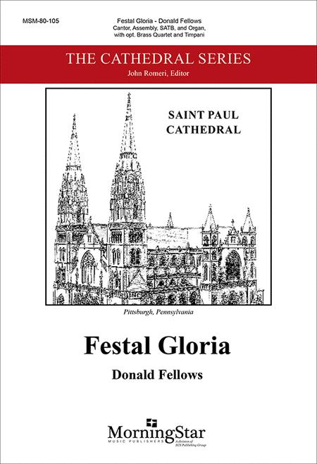 Festal Gloria (Choral Score)