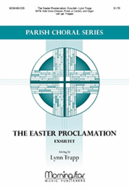 The Easter Proclamation: Exsultet (Choral Score)